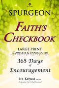 SPURGEON - FAITH'S CHECKBOOK LARGE PRINT (Complete & Unabridged)