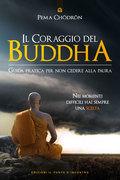 Il coraggio del Buddha