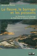 Le fleuve, le barrage et les poissons
