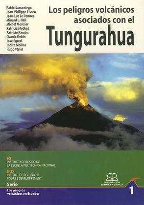 Los peligros volcánicos asociados con el Tungurahua