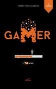 Gamer tome 6, partie 2: #Fail