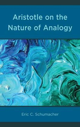 Aristotle on the Nature of Analogy