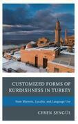 Customized Forms of Kurdishness in Turkey