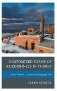Customized Forms of Kurdishness in Turkey