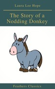 The Story of a Nodding Donkey (Feathers Classics)