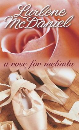 A Rose for Melinda