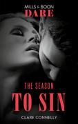 The Season To Sin (Mills & Boon Dare) (Christmas Seductions, Book 1)