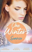One Winter's Sunrise: Gift-Wrapped in Her Wedding Dress (Sydney Brides) / The Baby Who Saved Christmas / A Very Special Holiday Gift (Mills & Boon M&B)