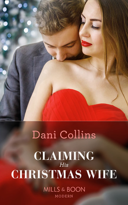 Claiming His Christmas Wife (Mills & Boon Modern) (Conveniently Wed!, Book 12)