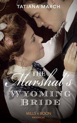 The Marshal's Wyoming Bride (Mills & Boon Historical)
