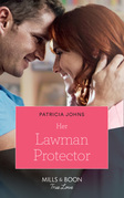 Her Lawman Protector (Mills & Boon True Love) (Home to Eagle's Rest, Book 1)