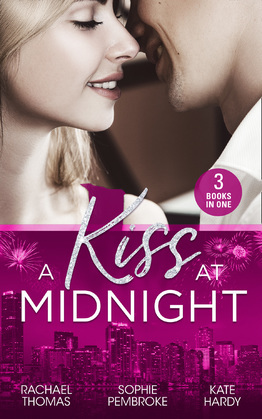A Kiss At Midnight: New Year at the Boss's Bidding / Slow Dance with the Best Man / The Greek Doctor's New-Year Baby (Mills & Boon M&B)