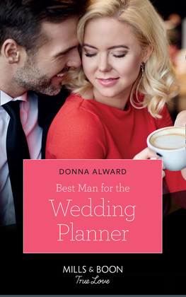Best Man For The Wedding Planner (Mills & Boon True Love) (Marrying a Millionaire, Book 1)