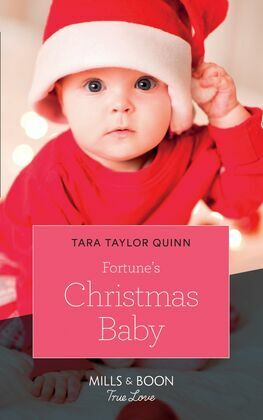 Fortune's Christmas Baby (Mills & Boon True Love) (The Fortunes of Texas, Book 2)