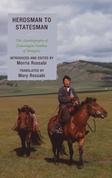 Herdsman to Statesman: The Autobiography of Jamsrangiin Sambuu of Mongolia