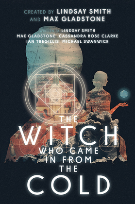 The Witch Who Came In From The Cold: The Complete Season 1