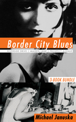 Border City Blues 3-Book Bundle