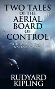 Two Tales of the Aerial Board of Control