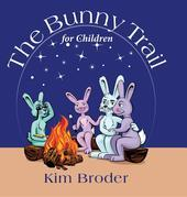 The Bunny Trail for Children