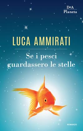 Se i pesci guardassero le stelle