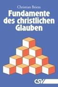 Fundamente des christlichen Glauben