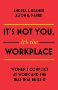 It's Not You It's the Workplace