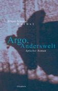 Argo. Anderswelt