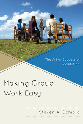 Making Group Work Easy: The Art of Successful Facilitation