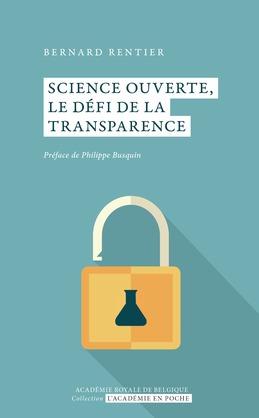 Science ouverte, le défi de la transparence