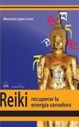 Reiki, recuperar la energía transformadora