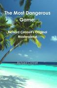 The Most Dangerous Game: Richard Connell's Original Masterpiece