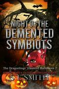 Night of the Demented Symbiots