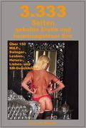 3.333 Seiten geballte Erotik und hemmungsloser Sex