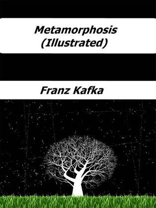 Metamorphosis (Illustrated)