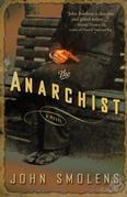 The Anarchist: A Novel