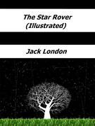 The Star Rover (Illustrated)