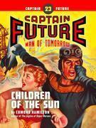 Captain Future #23: Children of the Sun
