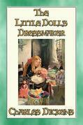 THE LITTLE DOLL'S DRESSMAKER - A Children's Story by Charles Dickens