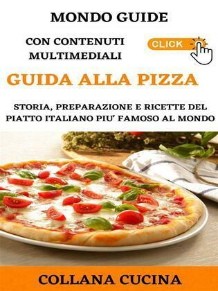 Il Mondo degli Ebook presenta 'La pizza'