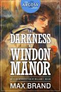 The Darkness at Windon Manor