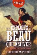The Exploits of Beau Quicksilver