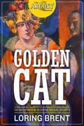 The Golden Cat: The Adventures of Peter the Brazen, Volume 3