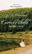 The Blue Castle - Cuore Ribelle