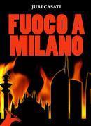Fuoco a Milano