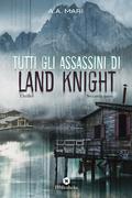 Tutti gli assassini di Land Knight - Volume 2