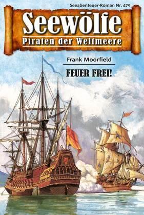 Seewölfe - Piraten der Weltmeere 479