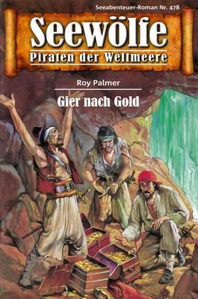 Seewölfe - Piraten der Weltmeere 478