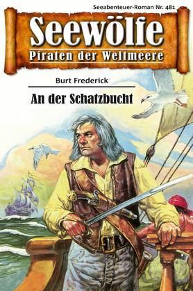 Seewölfe - Piraten der Weltmeere 481