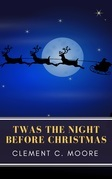 The Night Before Christmas (Illustrated)