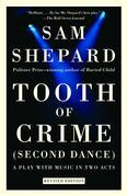 Tooth of Crime: Second Dance